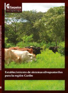 Establecimiento de sistemas silvopastoriles para la región Caribe