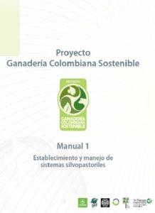 Manual establecimiento y manejo de sistemas silvopastoriles