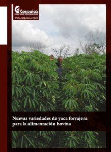 Manual: Nuevas variedades de yuca forrajera para la alimentación bovina