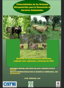 Potencialidades de los sistemas silvopastoriles para la generación de servicos ambientales