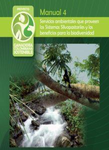 Servicios Ambientales que proveen los sistemas silvopastoriles y los beneficios para la biodiversidad