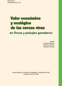 Valor económico y ecológico de las cercas vivas en fincas y paisajes ganaderos