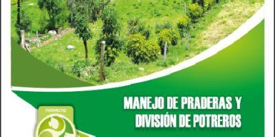 Cartilla Manejo de Praderas y División de Potreros