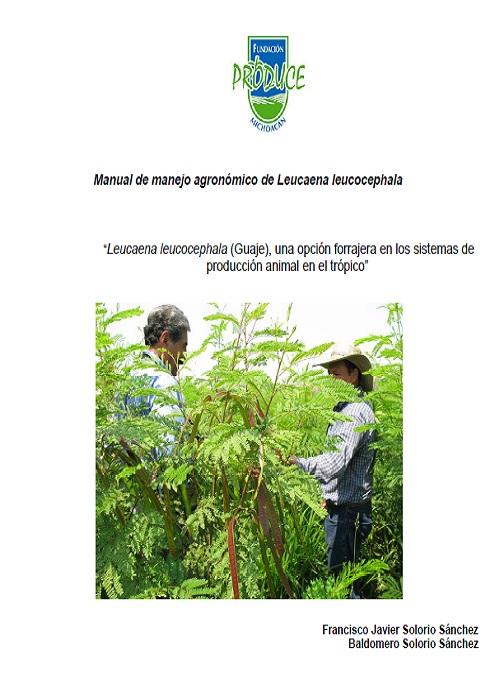 Manual de Manejo Agronómico de Leucaena leucocephala