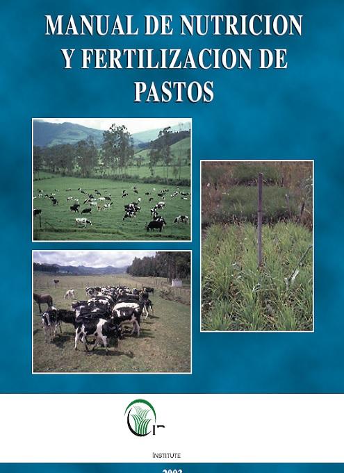 Manual de Nutrición y Fertilización de Pastos