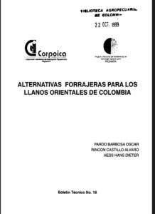 Alternativas Forrajeras Para Los Llanos Orientales De Colombia
