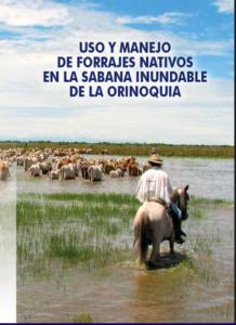 Uso Y Manejo De Forrajes Nativos En La Sabana Inundable De La Orinoquia