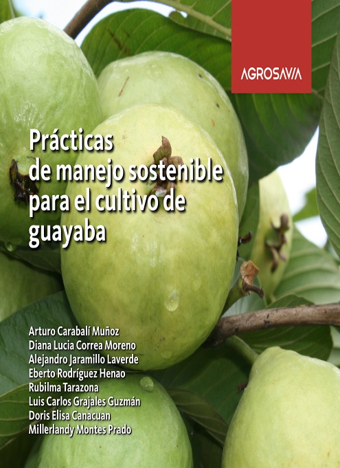Prácticas de manejo sostenible para el cultivo de guayaba
