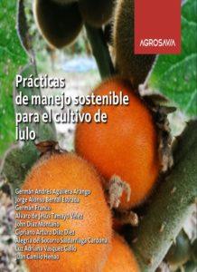 Prácticas de manejo sostenible para el cultivo de lulo