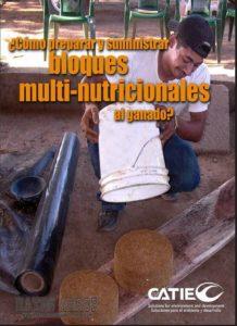 Manual como preparar y suministrar bloques multinutricionales al ganado